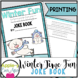 Winter Time Fun PRINTING Practice Joke Book