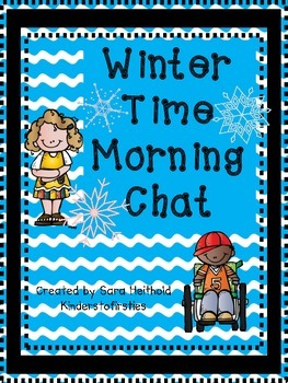 Winter Time Morning Chat