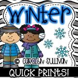 Winter Time Quick Prints for Kindergarten : No Prep