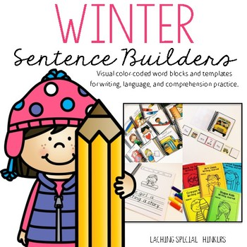 Winter Time Sentence Builders {Writing, Language, & Compre