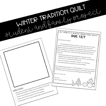 Winter Tradition Quilt Project- Family/Homework Project