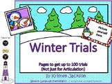 Winter Trials: Getting 100 trials (not just for Articulation)