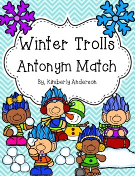 Winter Trolls Antonyms Match