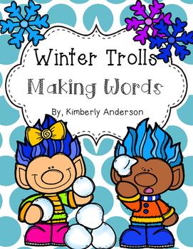 Winter Trolls Making Words Activity
