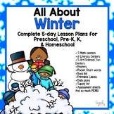 All About Winter Unit/Lesson Plans for Preschool, PreK, K, & Homeschool!