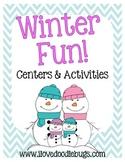 Winter Unit: Centers & Activities