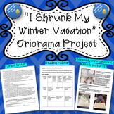 """Winter Vacation Project- """"I Shrunk My Winter Vacation"""" Triorama"""