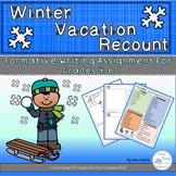 Winter Vacation Recount- Formative Writing Grade 4-6