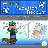 Winter Vacation Recount- Formative Writing Grade 4-6