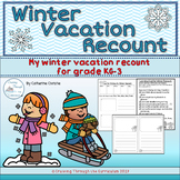 Winter Vacation Recount Grade KG-3