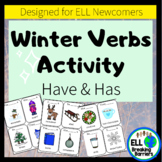Winter Verbs Activity, Have & Has, ELL Newcomer Friendly