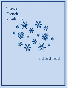 Winter Vocabulary List : L'Hiver FRENCH