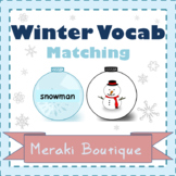 Winter Vocabulary Matching (Match to Written Clues or Pictures)