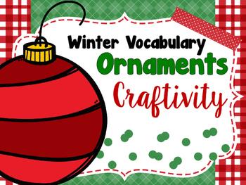 Winter Vocabulary Ornament Craftivity FREE bonus lesson