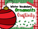 Winter Vocabulary Ornament Craftivity FREE bonus lesson