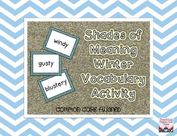 Winter Vocabulary: Shades of Meaning Common Core Aligned Activity FREEBIE