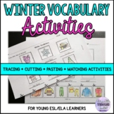 Winter Vocabulary & Winter Clothes Tracing, Cutting & Pasting Activities