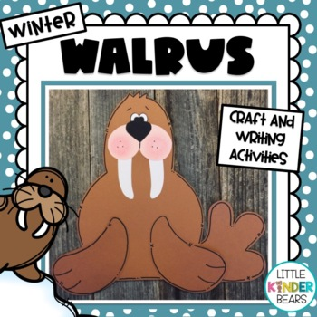 Winter Walrus & Writing Activities: Winter Craft: January