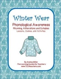 Winter Wear~Phonological Awareness Rhyming, Alliterations, and Syllables
