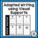 Winter Weather Adapted Writing for Writers and Non-Writers