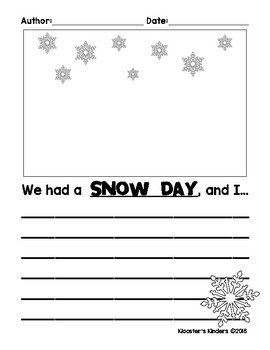 The Day After a Snow Day / Ice Day / Cold Day Writing Prompts