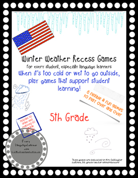Winter Weather Recess Games 5th Grade Common Core Aligned Listening and Speaking