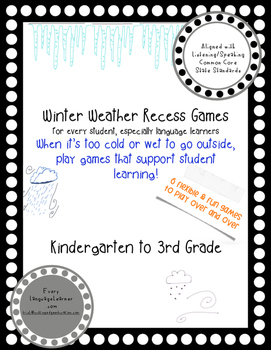 Winter Weather Recess Games Common Core Aligned Listening and Speaking