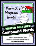 Winter Weather Words Compound Word Activity + BONUS Word Search!