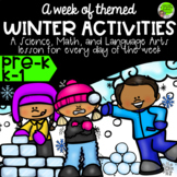 Winter Week Lesson Plans Science Math Language Arts Activities