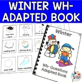 Wh Questions for Speech Therapy Adapted Book Winter