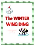 Winter Wing Ding - Primary Musical for Christmas Concert