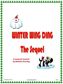 Winter Wing Ding: The Sequel - Elementary Musical for Christmas Concert