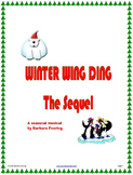 Winter Wing Ding: The Sequel - Elementary Musical for Chri
