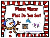 Winter, Winter What Do You See?  Emergent reader PowerPoint
