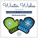 Winter Wishes: A Story of Kindness and Compassion (Book Video)