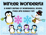 Winter Wonderful : A warm bundle of worksheets, books,  math and literacy fun