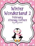 Winter Wonderland 2: February Literacy Centers