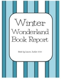 Winter Wonderland Book Report