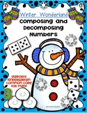 Winter Wonderland {Composing and Decomposing Numbers} Kindergarten Math