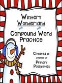 Compound Word Practice (Wintery Wonderland)