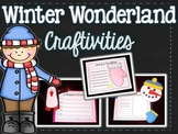 Winter Wonderland {Craftivities for Winter}