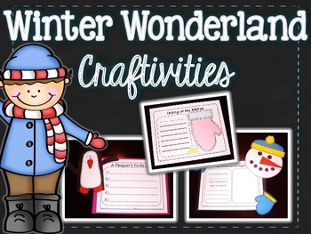 Winter Wonderland {Craftivities for Winter}