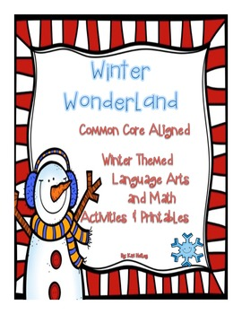 Winter Wonderland {ELA and Math Common Core Aligned Thematic Activities}