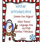 Winter Wonderland {ELA and Math Common Core Aligned Themat