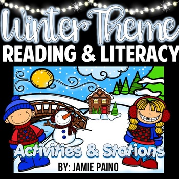 Winter Themed Literacy Centers and Activities