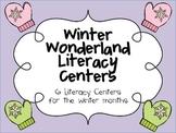 Winter Wonderland Literacy Centers for the Winter Months
