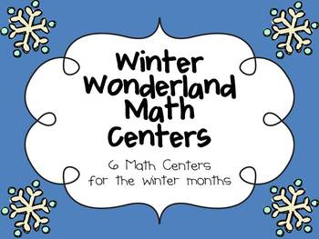 Winter Wonderland Math Centers for the Winter Months