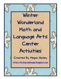 Winter Wonderland Math and Language Arts Centers