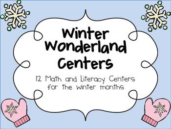 Winter Wonderland Math and Literacy Centers for the Winter Months