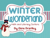 Winter Wonderland Math and Literacy Centers!